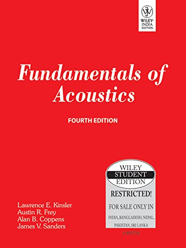Fundamentals Of Acoustics, 4Th Edn: Lawrence E. Kinsler,