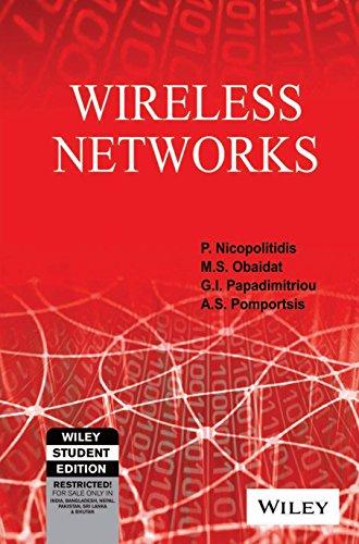 Wireless Networks: P. Nicopolitidis, M.S.