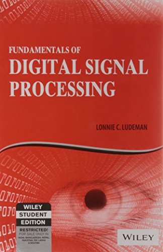 Fundamentals of Digital Signal Processing: Lonnie C. Ludeman