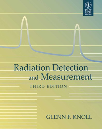 9788126522606: Radiation Detection And Measurement, 3rd Ed