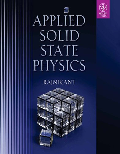 Applied Solid State Physics: Rajnikant
