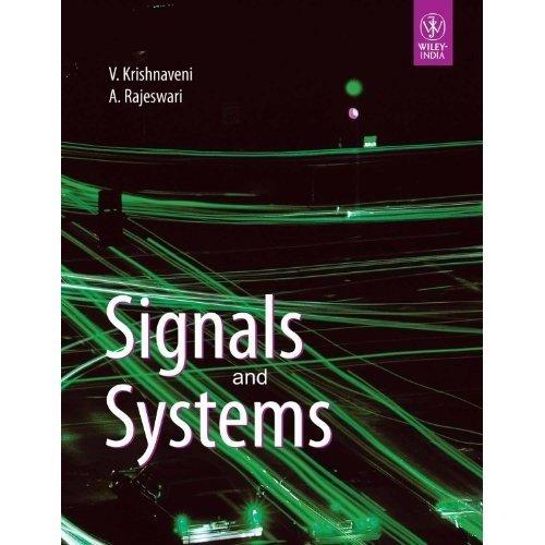 Signals and Systems: A. Rajeswari,V. Krishnaveni
