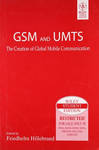 9788126523054: GSM AND UMTS : THE CREATION OF GLOBAL MOBILE COMMUNICATION (WITH CD)