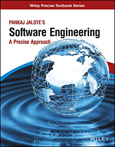 Software Engineering: A Precise Approach: Pankaj Jalote