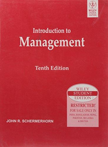 Introduction to Management: ISV (Tenth Edition): John R. Schermerhorn