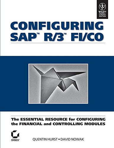 9788126523412: CONFIGURING SAP R/3 FI/CO: THE ESSENTIAL RESOURCE FOR CONFIGURING THE FINANCIAL AND CONTROLLING MODU
