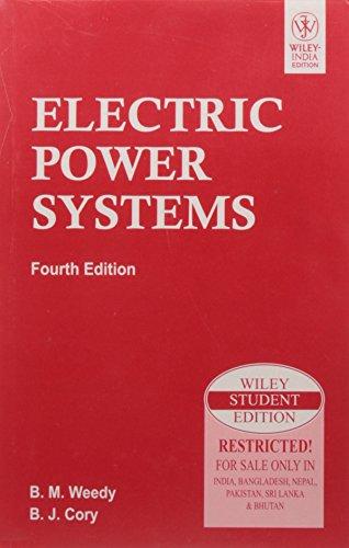 Electric Power Systems: Fourth Edition: B.J. Cory,B.M. Weedy