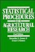 Statistical Procedures For Agricultural Research, 2nd Edition: Gomez Kwanchai A.