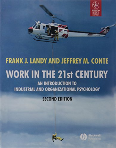 9788126523801: Work in the 21st Century: An Introduction to Industrial and Organizational Psychology