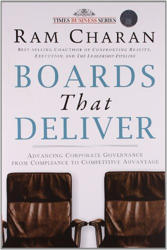 9788126523849: BOARDS THAT DELIVER: ADVANCING CORPORATE GOVERNANCE FROM COMPLIANCE TO COMPETITIVE ADVANTAGE