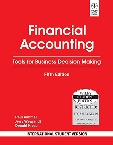 9788126523931: Financial Accounting (Tools for Business Decision Making, International Student Version)