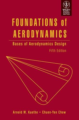 9788126523986: FOUNDATIONS OF AERODYNAMICS: BASES OF AERODYNAMICS DESIGN, 5TH EDITION