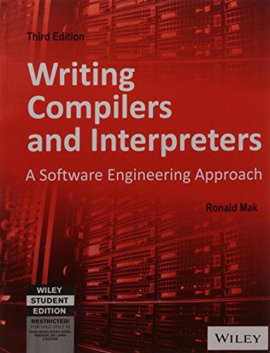 9788126524044: Writing Compilers and Interpreters: A Software Engineering Approach