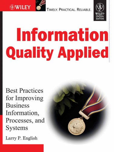 9788126524068: Information Quality Applied: Best Practices for Improving Business Information, Processes and Systems