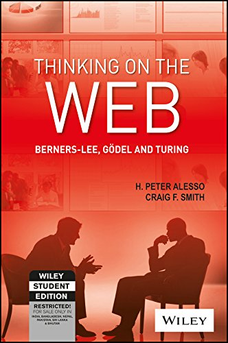 9788126524143: Thinking On The Web: Berners-Lee, Godel And Turing