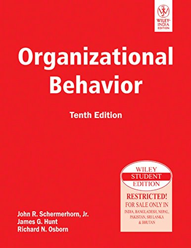 Organizational Behaviour (Tenth Edition): James G. Hunt,John
