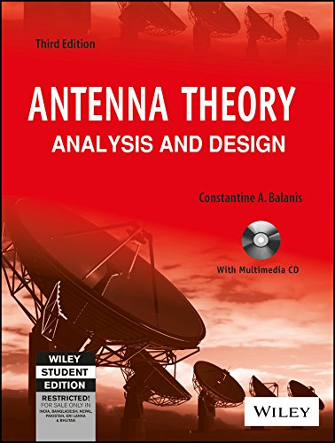 Antenna Theory: Analysis and Design (Third Edition): Constantine A. Balanis