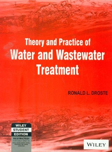 9788126524242: Theory And Practice Of Water And Wastewater Treatment