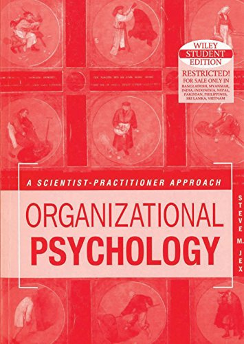 9788126524273: Organizational Psychology: A Scientist-Practitioner Approach