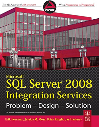 9788126524457: Microsoft SQL Server 2008 Integration Services: Problem-Design-Solution by Er...