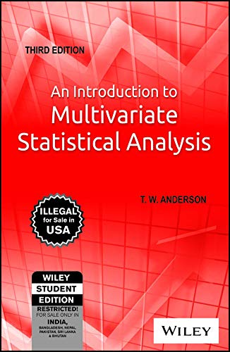 9788126524488: An Introduction to Multivariate Statistical Analysis, 3rd Edition