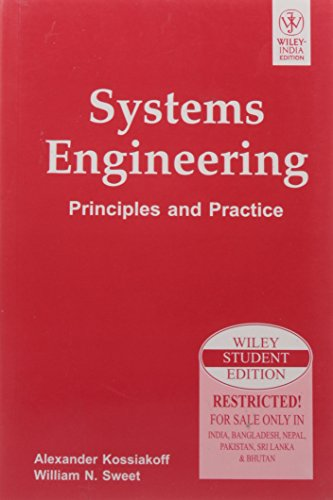 Systems Engineering: Principles And Practice: Alexander Kossiakoff and