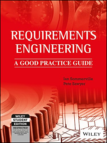 Requirements Engineering: A Good Practice Guide: Ian Sommerville,Pete Sawyer