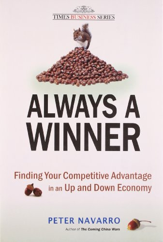 9788126524587: Always A Winner: Finding Your Competitive Advantage in an Up and Down Economy