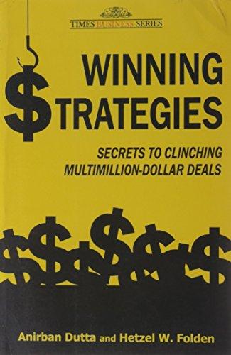 9788126524594: WINNING STRATEGIES: SECRETS TO CLINCHING MULTIMILLION-DOLLAR DEALS