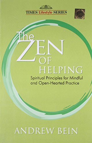 9788126524600: The Zen Of Helping: Spiritual Principles For Mindful And Open-hearted Practice