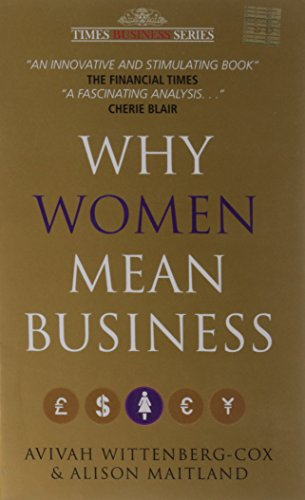 Why Women Mean Business: Avivah Wittenberg-Cox & Alison Maitland