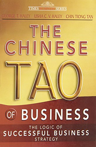 9788126524631: The Chinese Tao Of Business: The Logic Of Successful Business Strategy