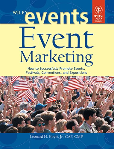 Event Marketing: How to Successfully Promote Events,: H. Hoyle,Jr. Leonard