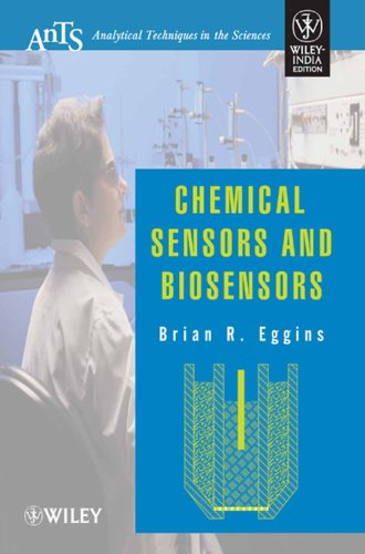 9788126524754: CHEMICAL SENSORS AND BIOSENSORS (ANALYTICAL TECHNIQUES IN THE SCIENCES)