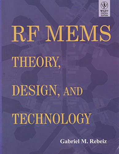 9788126525805: RF MEMS: Theory, Design and Technology