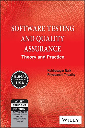 Software Testing and Quality Assurance: Theory and: Naik