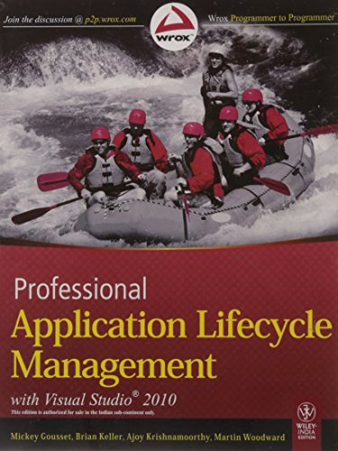 9788126526321: PROFESSIONAL APPLICATION LIFECYCLE MANAGEMENT WITH VISUAL STUDIO 2010