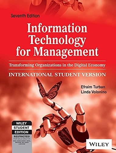 Information Technology For Management : Transforming Organizations: Efraim Turban, Linda