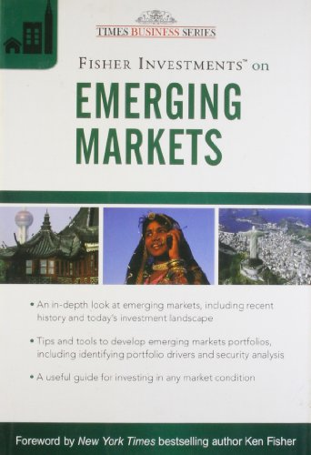 Fisher Investments on Emerging Markets: Ken Fisher