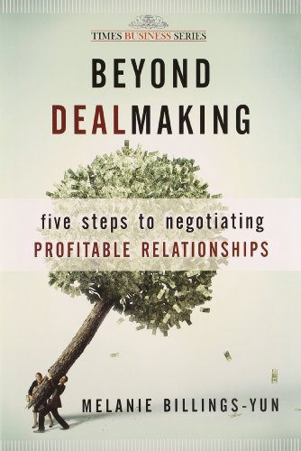 9788126526789: Beyond Dealmaking: Five Steps to Negotiating Profitable Relationships