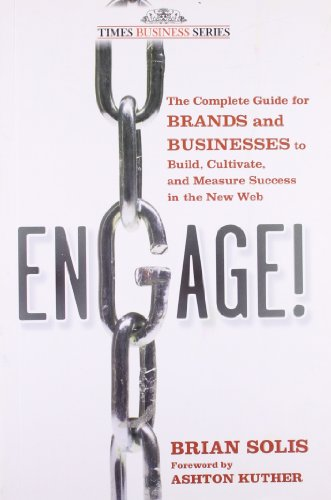 ENGAGE THE COMPLETE GUIDE FOR BRANDS AND: BRIAN SOLIS