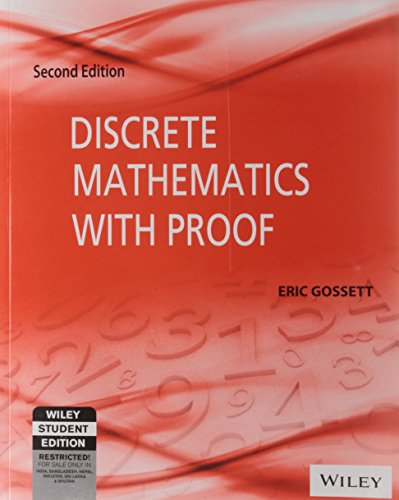Discrete Mathematics with Proof (Second Edition): Eric Gossett