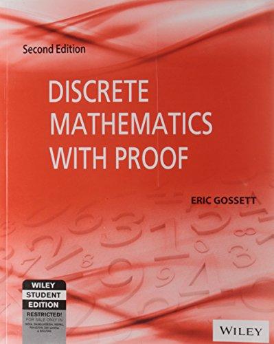 Discrete Mathematics with Proof (Second Edition): Eric Gossett