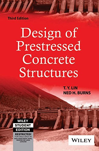Design Of Prestressed Concrete Structures, 3Rd Ed: Ned H. Burns
