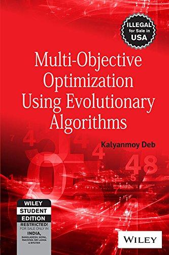 9788126528042: MULTI-OBJECTIVE OPTIMIZATION USING EVOLUTIONARY ALGORITHMS