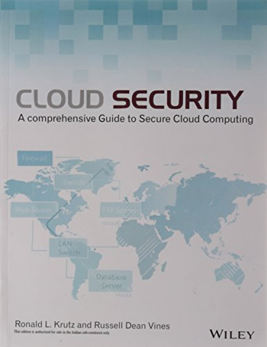 9788126528097: [(Cloud Security: A Comprehensive Guide to Secure Cloud Computing)] [by: Ronald L. Krutz]