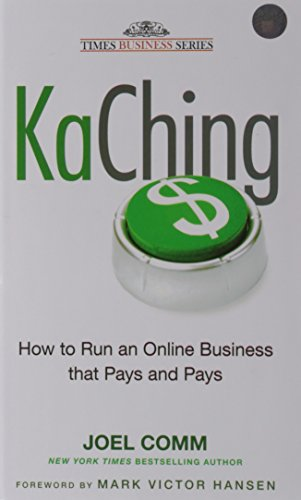 9788126528325: Kaching: How to Run an Online Business that Pays and Pays