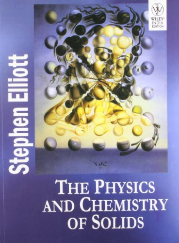 9788126528462: Physics And Chemistry Of Solids
