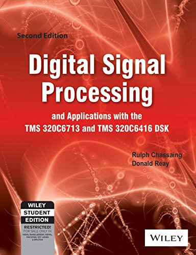 9788126528745: Digital Signal Processing and Applications (Edn 2) By Donald Reay,rulph Chassain