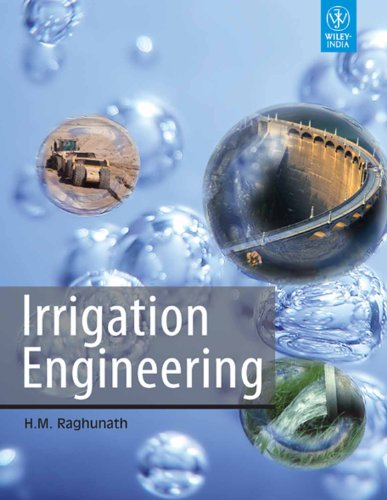 Irrigation Engineering: H.M. Raghunath